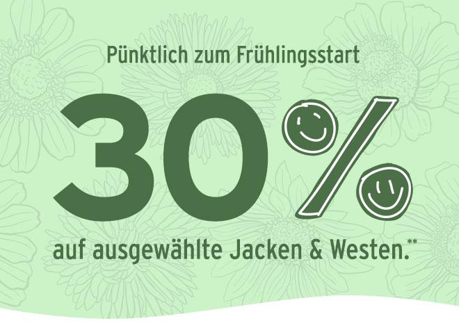 Pünktlich zum Frühlingsstart: 30% auf ausgewählte Jacken & Westen